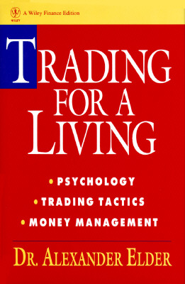 Trading for a Living By Elder, Alexander